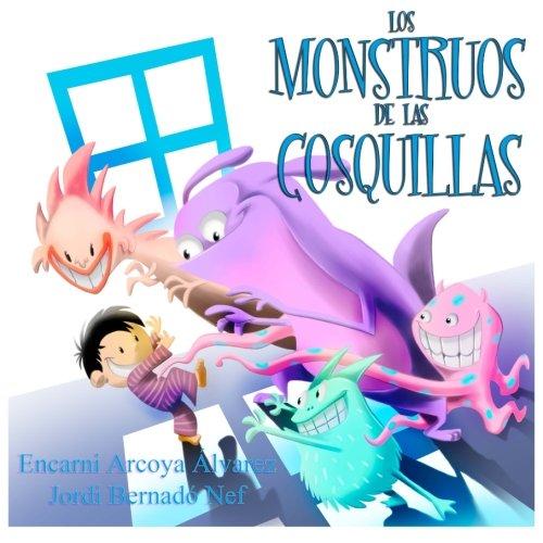 Los Monstruos de las Cosquillas (Spanish Edition) download ebooks PDF Books