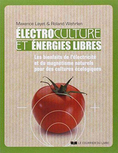 Electroculture et énergies libres