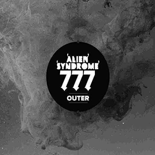 Alien Syndrome 777 by ALIEN SYNDROME 777 (2015-12-11)