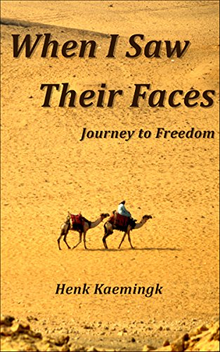 When I Saw Their Faces: Journey to Freedom (English Edition)