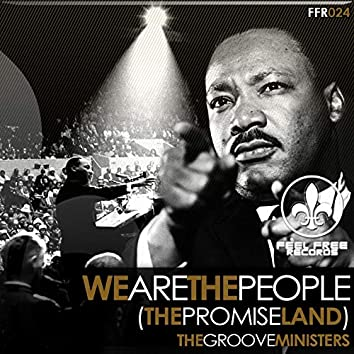 We Are the People! (The Promise Land) (Mich Golden & Fran Ramirez Original Mix)