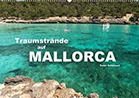 Traumstraende auf Mallorca (Wandkalender 2022 DIN A2 quer): 12 der schoensten Straende Mallorcas in einem Kalender vom Reisefotografen Peter Schickert. (Monatskalender, 14 Seiten )