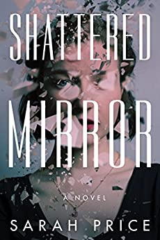 Shattered Mirror by [Sarah Price]