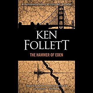 The Hammer of Eden                   Written by:                                                                                                                                 Ken Follett                               Narrated by:                                                                                                                                 January LaVoy                      Length: 13 hrs and 1 min     5 ratings     Overall 4.0