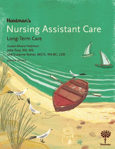Hartman's Nursing Assistant Care: Long-Term Care, 2e