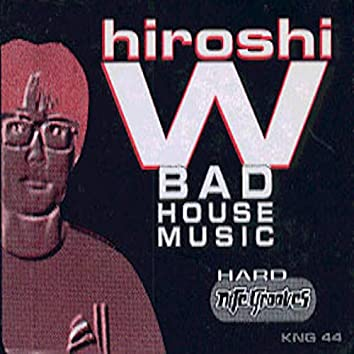 Bad House Music