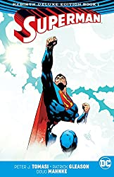 Image: Superman (2016-): The Rebirth - Deluxe Edition: Book 1 | Kindle and comiXology | by Peter J. Tomasi (Author), Patrick Gleason (Author, Illustrator, Artist), Doug Mahnke (Illustrator, Artist), Jorge Jimenez (Artist). Publisher: DC; Deluxe edition (October 3, 2017)