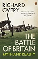 The Battle of Britain by Richard Overy(2010-11-23)