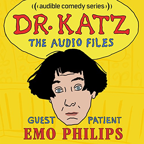 Ep. 10: Emo Philips (Dr. Katz: The Audio Files) audiobook cover art