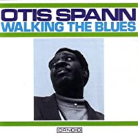 Walking the Blues by Otis Spann (1989-03-01)