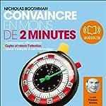 Convaincre en moins de 2 minutes de Nicholas Boothman
