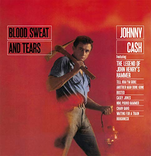 Johnny Cash - Blood Sweat And Tears