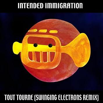 Tout Tourne (Swinging Electrons Remix)