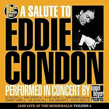 A Salute to Eddie Condon (feat. Bob Havens, Allan Vaché, John Barnes, Johnny Varro, Jim Douglas, Bob Haggart, Butch Miles) [Live in Concert]