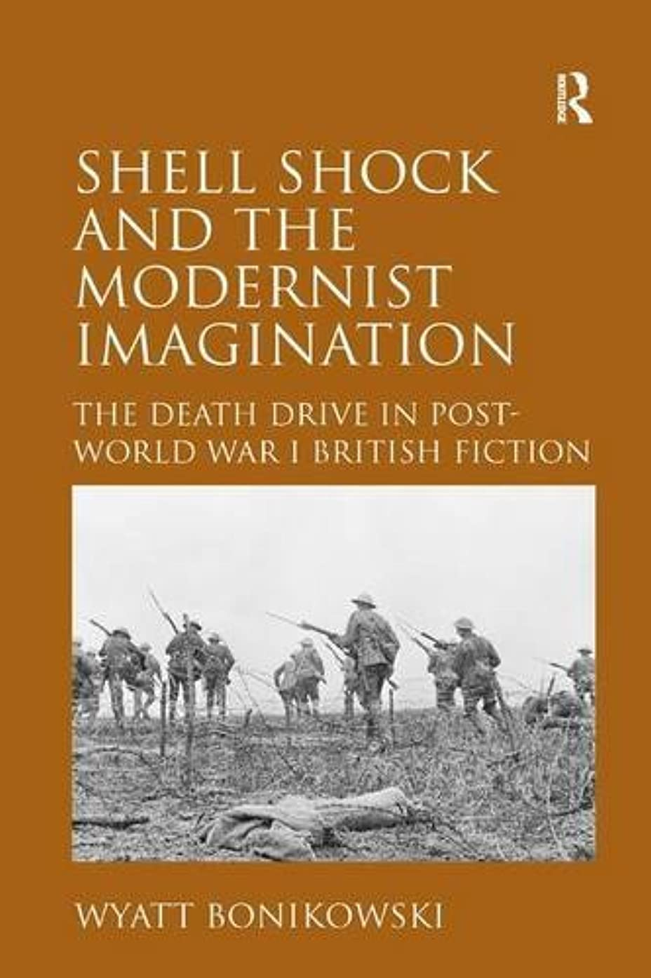 Shell Shock and the Modernist Imagination: The Death Drive in Post-World War I British Fiction