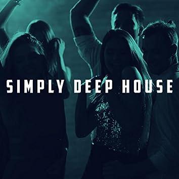 Simply Deep House