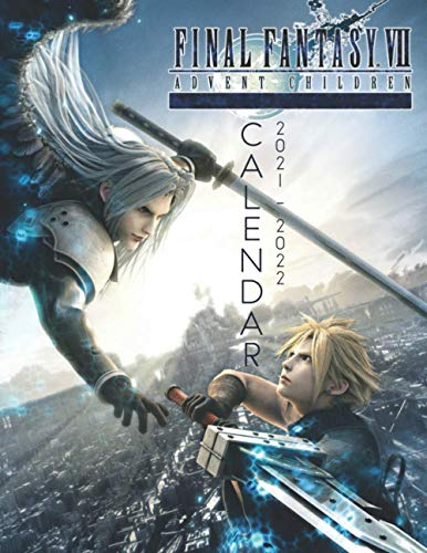Final Fantasy Advent Children Calendar 2021-2022: Anime 18-month Calendar 2021-2022 with 8.5x11 inches size - Exclusive Illustrations!