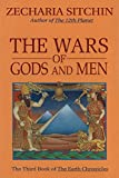 the wars of gods and men: the third book of the earth chronicles