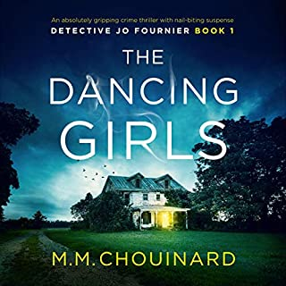 The Dancing Girls     Detective Jo Fournier, Book 1              Written by:                                                                                                                                 M.M. Chouinard                               Narrated by:                                                                                                                                 Patricia Rodriguez                      Length: 9 hrs and 31 mins     Not rated yet     Overall 0.0