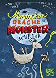 Mondscheindrache und Monsterschreck: Kinderbuch von Cornelia Funke ab 7 Jahre - Präsentiert von Loewe Wow! - Wenn Lesen WOW! macht