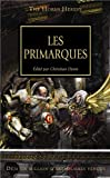 The Horus Heresy, Tome 20 - Les primarques - BLACK LIBRARY - 22/02/2013