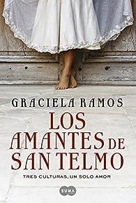 Los amantes de San Telmo: Tres culturas, un solo amor par Graciela Ramos