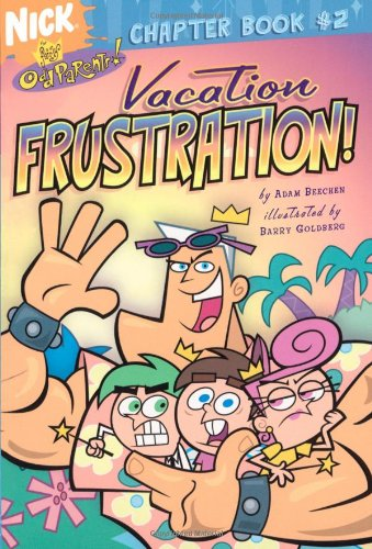 Vacation Frustration! (Fairly OddParents Chapter Books)