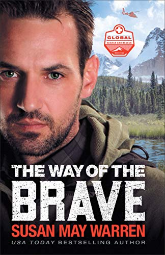 The Way of the Brave (Global Search and Rescue Book #1) (English Edition)
