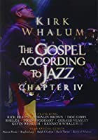 Gospel According to Jazz Chapter IV [DVD]