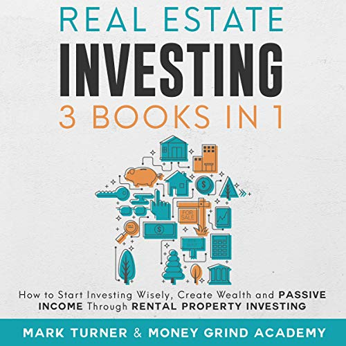 Real Estate Investing: 3 Books in 1 audiobook cover art
