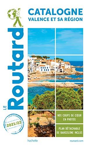 Guide du Routard Catalogne Valence et sa région 2021/22: + Andorre