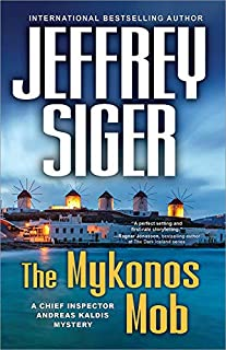 The Mykonos Mob (Chief Inspector Andreas Kaldis Series Book 10)