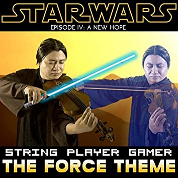 """The Force Theme (from """"Star Wars IV: A New Hope"""")"""