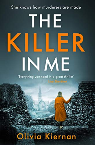 The Killer in Me: The gripping new thriller (Frankie Sheehan 2) by [Olivia Kiernan]