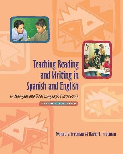 Teaching Reading and Writing in Spanish and English in Bilingual and Dual Language Classrooms, Second Edition