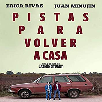 Pistas Para Volver a Casa (Original Motion Picture Soundtrack)