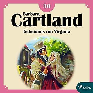 Geheimnis um Virginia (Die zeitlose Romansammlung von Barbara Cartland 30) Titelbild