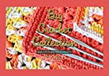 Big Crochet Collection: More Than 70 New Crochet Projects Using Specific Crochet Stitches And Designs (English Edition)