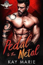 Pedal to the Metal (Savage Menaces MC Book 1)