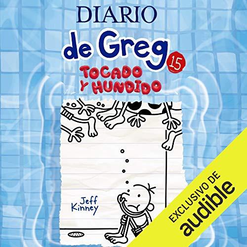 Diseño de la portada del título Diario de Greg 15. Tocado y hundido (Narración en Castellano)