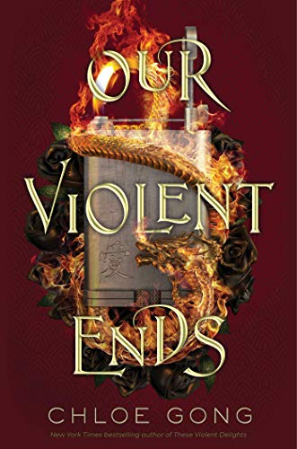 Our Violent Ends (These Violent Delights) (English Edition)
