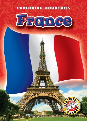 Compare Textbook Prices for France Paperback Blastoff! Readers: Exploring Countries Exploring Countries: Blastoff Readers, Level 5 Illustrated Edition ISBN 9781600146718 by Rachel Grack