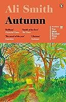 Autumn: SHORTLISTED for the Man Booker Prize 2017 (Seasonal Quartet)