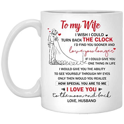 N\A A mi Esposa desearía Poder retroceder el Reloj. Te encontraría Regalo de la Taza del día de San Valentín del Marido - AnkhStore Tshirt