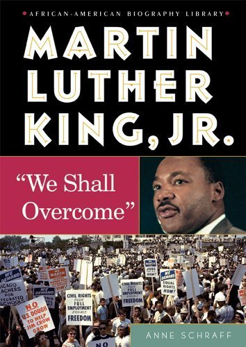 Martin Luther King, JR.: We Shall Overcome (African-American Biographies (Enslow)) by Anne E Schraff (2005-09-01) (Martin Luther King Jr We Shall Overcome)