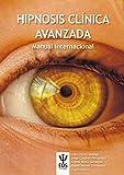 Hipnosis clínica Avanzada. Manual Internacional: 31 (EOS PSICOLOGIA)