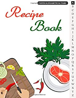 Recipe Book: blank Recipe Book Journal to Write In Your Favorite Recipes and Meals - Cool Gift For Cook Lovers - Chopping ...