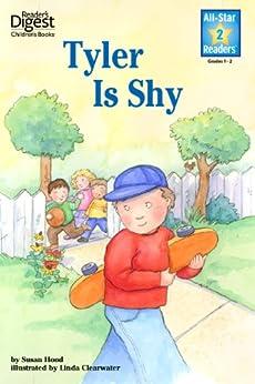 Tyler is Shy (Reader's Digest) (All-Star Readers) by [Susan Hood, Linda Clearwater]
