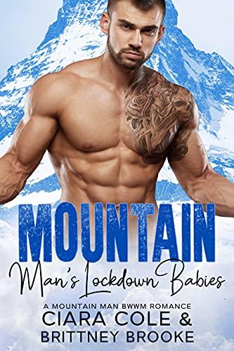 Mountain Man's Lockdown Babies: A Mountain Man BWWM Romance (English Edition)