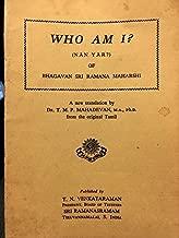 Who am I? =: (NaÌ n yaÌ r?) of Bhagavan Sri Ramana Maharshi : a new translation by T.M.P. Mahadevan from the original Tamil
